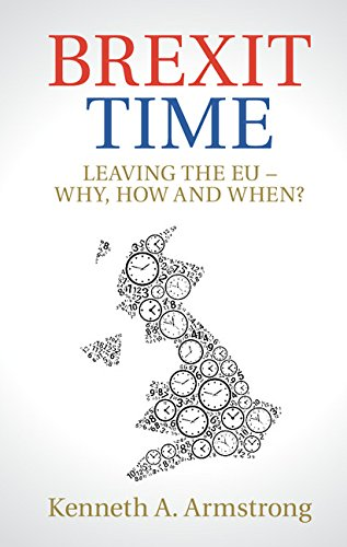 Brexit Time. Leaving the EU - Why, How and When?