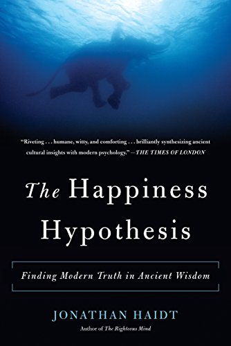 The Happiness Hypothesis: Finding Modern Truth in Ancient Wisdom por Jonathan Haidt