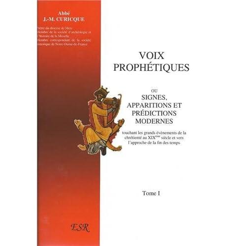 Voix prophétiques ou signes, apparitions et prédictions modernes
