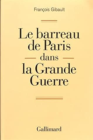 Le barreau de Paris dans la Grande