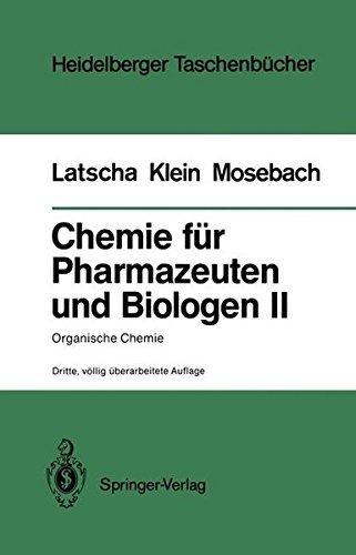 Chemie f????r Pharmazeuten und Biologen II. Begleittext zum Gegenstandskatalog GK1: Organische Chemie (Heidelberger Taschenb????cher) (German Edition) by Hans Peter Latscha (1988-10-18)
