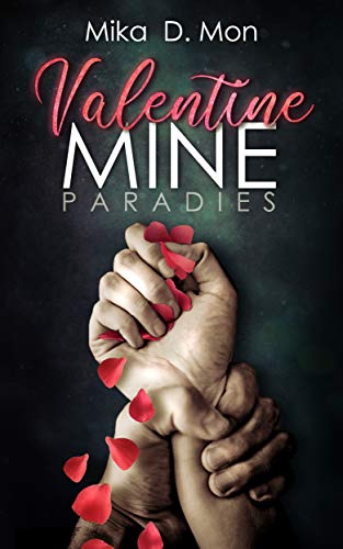 Valentine Mine: Paradies
