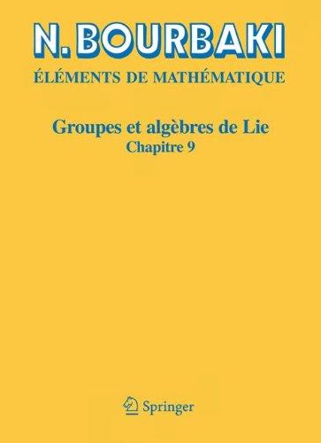 Groupes et algbres de Lie, chapitre 9