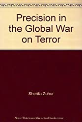 Title: Precision in the Global War on Terror Inciting Mus