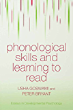 Phonological Skills and Learning to Read (Essays in Developmental Psychology)