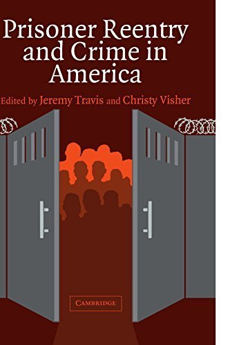 Prisoner Reentry and Crime in America (Cambridge Studies in Criminology) (2005-08-01)