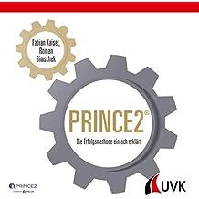 PRINCE2: Die Erfolgsmethode einfach erklärt