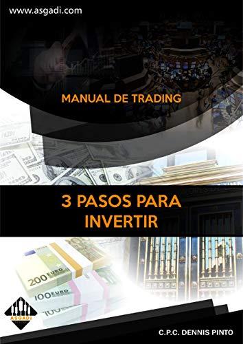 3 PASOS PARA INVERTIR: MANUAL DE TRADING - Aprende a Invertir en ...