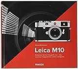 Kamerabuch Leica M10 - Michel Birnbacher