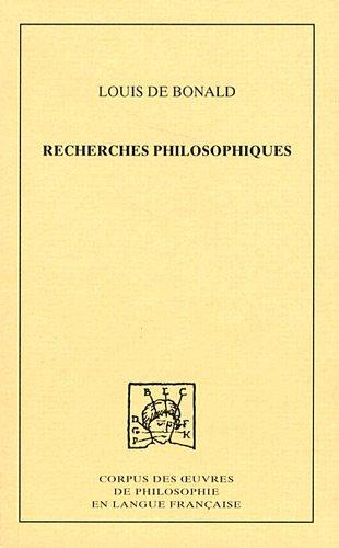 Recherches philosophiques sur les premiers objets des connaissances morales par Louis de Bonald