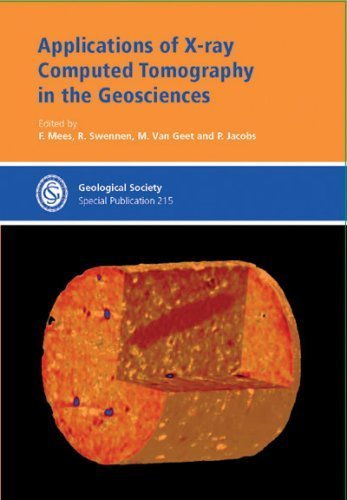 Applications of X-ray Computed Tomography in the Geosciences (Geological Society Special Publication) (No. 215) by Geological Society Publications (2003) Hardcover