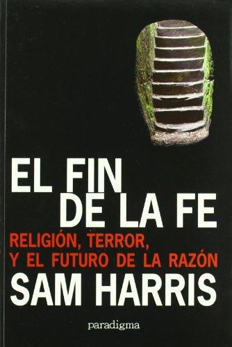 Fin de la fe, el por Sam Harris