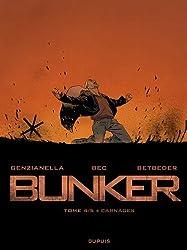 Bunker - tome 4 - Carnages