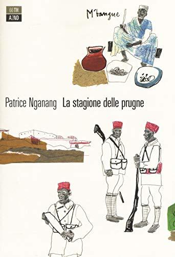 La stagione delle prugne (Bazar) por Patrice Nganang