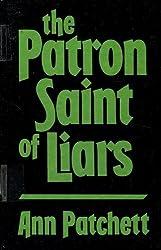The Patron Saint of Liars (Thorndike Press Large Print Basic Series) by Ann Patchett (1992-11-02)