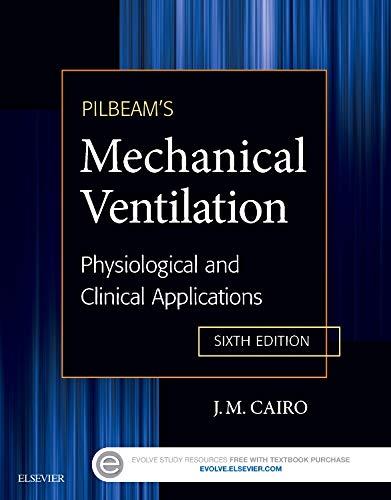 Pilbeam's Mechanical Ventilation: Physiological and Clinical Applications, 6e por J M Cairo PhD  RRT