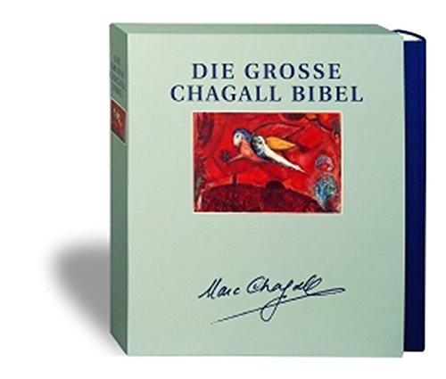Bibelausgaben, Die große Chagall Bibel