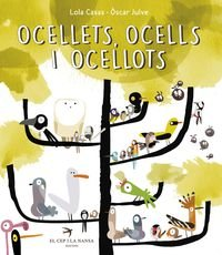 Ocellets, ocells, ocellots (Escrivanies) por Lola Casas