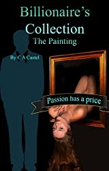 Billionaire's Collection: The Painting (English Edition)