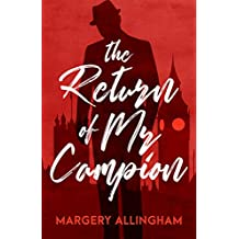 The Return of Mr Campion: 13 Collected Stories