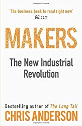 By Chris Anderson - Makers: The New Industrial Revolution