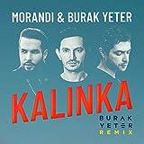 Kalinka (Burak Yeter Remix / Radio Edit)