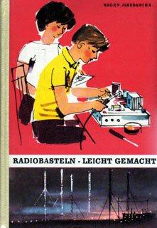 Radiobasteln leichtgemacht