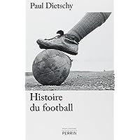 Histoire du football – [CRITIQUE]