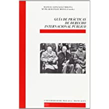 Guía de prácticas de Derecho Internacional Público (Manuales)