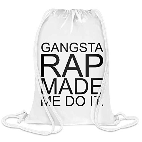 Gangsta Rap machte mich Do It Funny Slogan - Gangsta Rap Made Me Do It Funny Slogan Custom Printed Drawstring Sack | 100% Soft Polyester| 5 Liter Capacity| Adjustable String Closure| The Stylish Bag