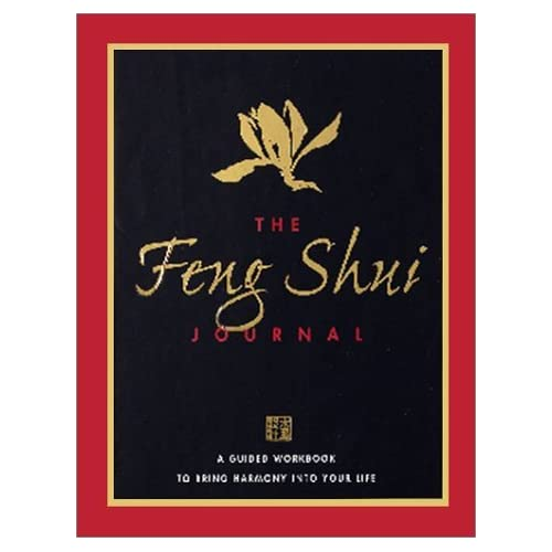 The Feng Shui Journal: A Guided Workbook To Bring Harmony Into Your Life (Guided Journals) by Teresa Polanco (2001-07-02)