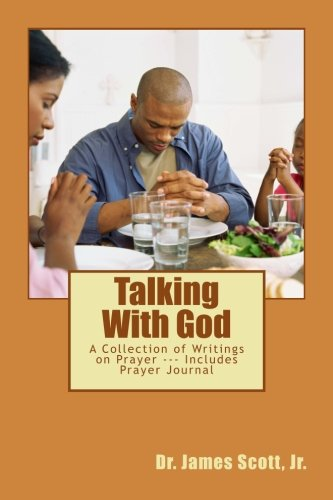 Talking With God: A Collection of Writings on Prayer --- Includes Prayer Journal: Volume 2 (Extraordinary Living)