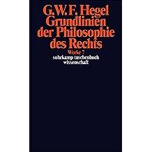 Grundlinien der Philosophie des Rechts oder Naturrecht und Staatswissenschaft im Grundrisse.