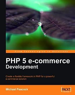 PHP 5 e-commerce Development von [Peacock, Michael]