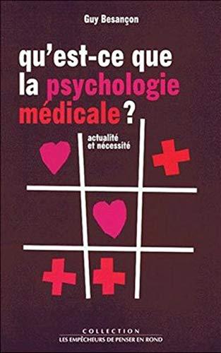 Qu'est-ce que la psychologie médicale ? par Guy Besançon