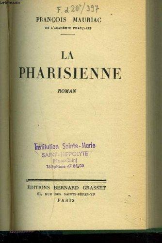 La Pharisienne par Mauriac François