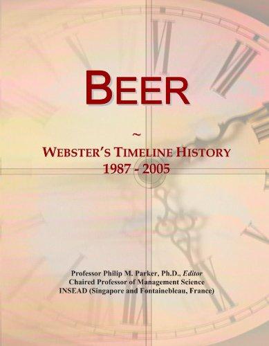 Beer: Webster's Timeline History, 1987 - 2005
