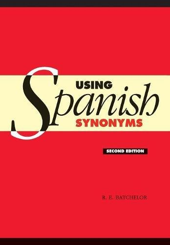 Using Spanish Synonyms 2nd Edition Paperback por Batchelor