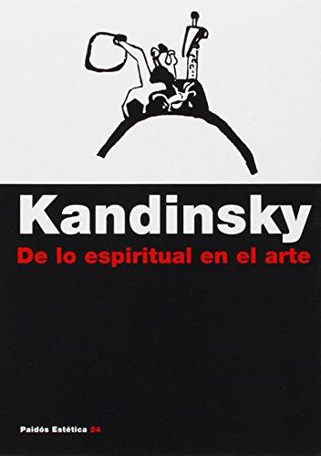 de Lo Espiritual En El Arte (Paidos Estetica/ Paidos Aesthetics) por Wassily Kandinsky