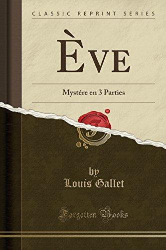 eve-mystere-en-3-parties-classic-reprint