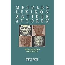 Metzler Lexikon antiker Autoren