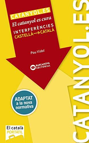 Catanyol.es: El catanyol es cura. Interferències castellà-català (Materials Educatius - El Català Portàtil)