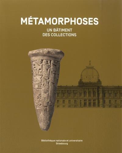 Métamorphoses : Un bâtiment, des collections