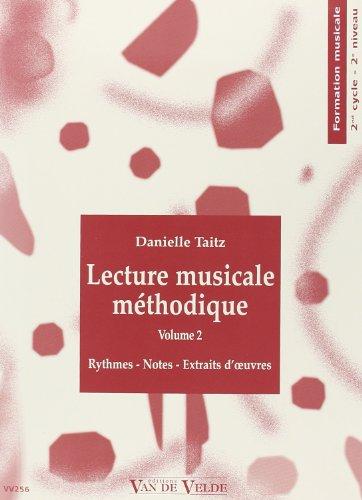 Lecture musicale méthodique Volume 2 par Danielle Taitz