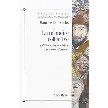 Memoire Collective (La) (Bibliotheque de L'Evolution de L'Humanite,)