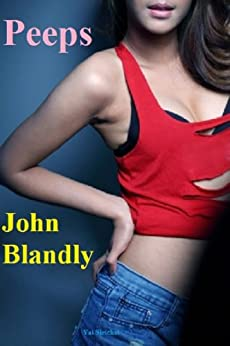 Peeps by [Blandly, John]