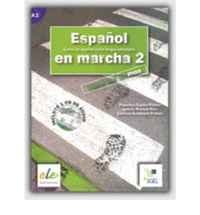 Espanol En Marcha: Libro Del Alumno + CD(1) 2 (Espanol en Marcha) (Mixed media product)(Spanish) - Common