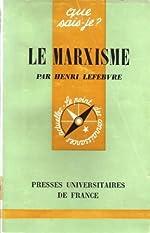 Le Marxisme - Par Henri Lefebvre. 6e édition de Henri Lefebvre