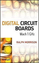 [(Digital Circuit Boards : Mach 1 GHz)] [By (author) Ralph Morrison] published on (June, 2012)