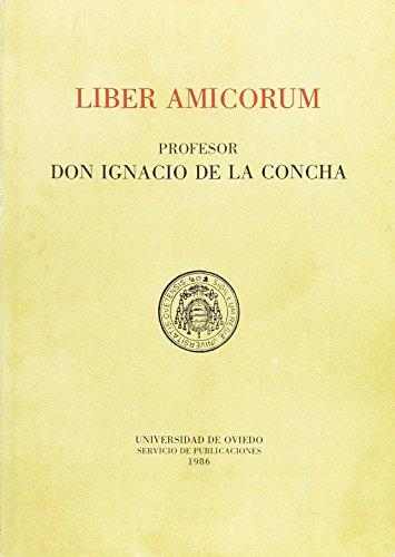 Descargar Libro Liber Amicorum. Profesor don Ignacio de la Concha de Joaquín Ruiz Giménez